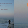 The Taste in My Mind: Essays and Reviews