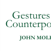 Gesture & Counterpoints