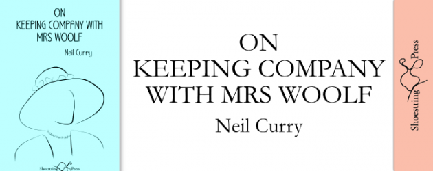On Keeping Company with Mrs Woolf